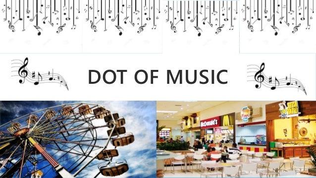 DOT OF MUSIC