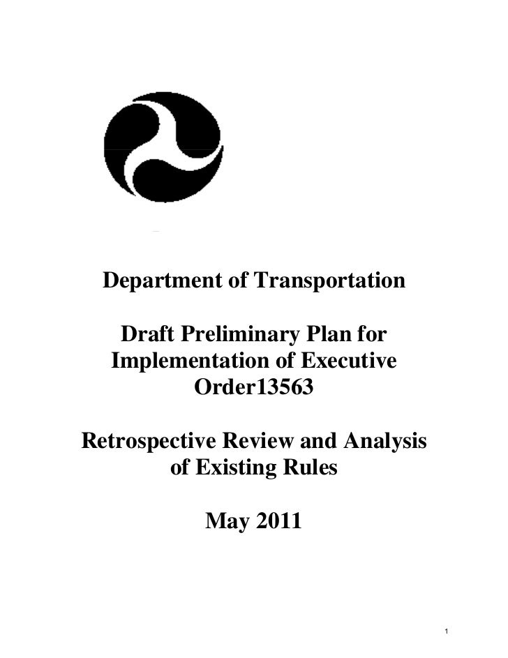 Department of Transportation   Draft Preliminary Plan for  Implementation of Executive          Order13563Retrospective Re...