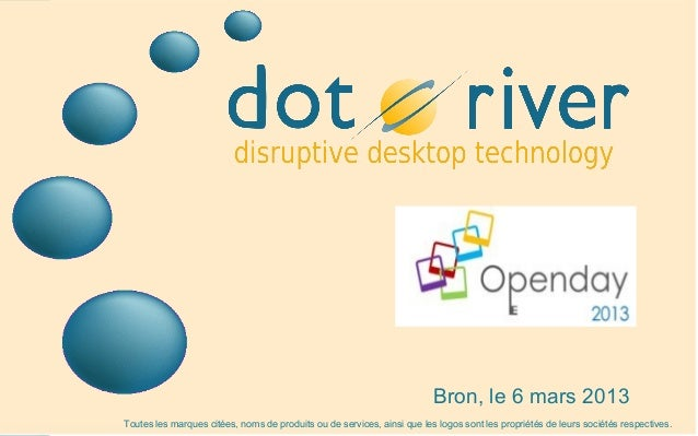 Dot river presentation-openday-130306