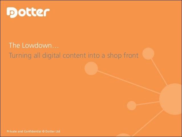 Dotter - The Lowdown