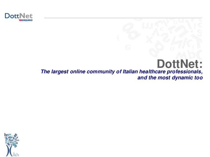 DottNet the largest online community of italian HCPs