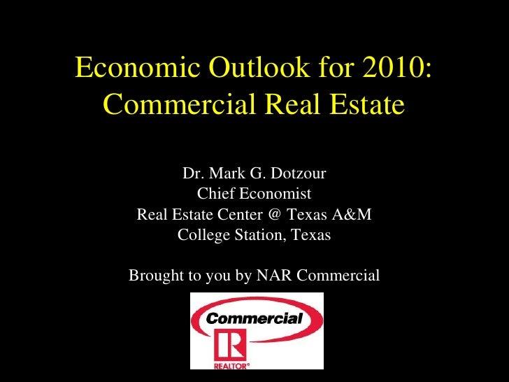 Economic Outlook for 2010 - Dr. Mark Dotzour