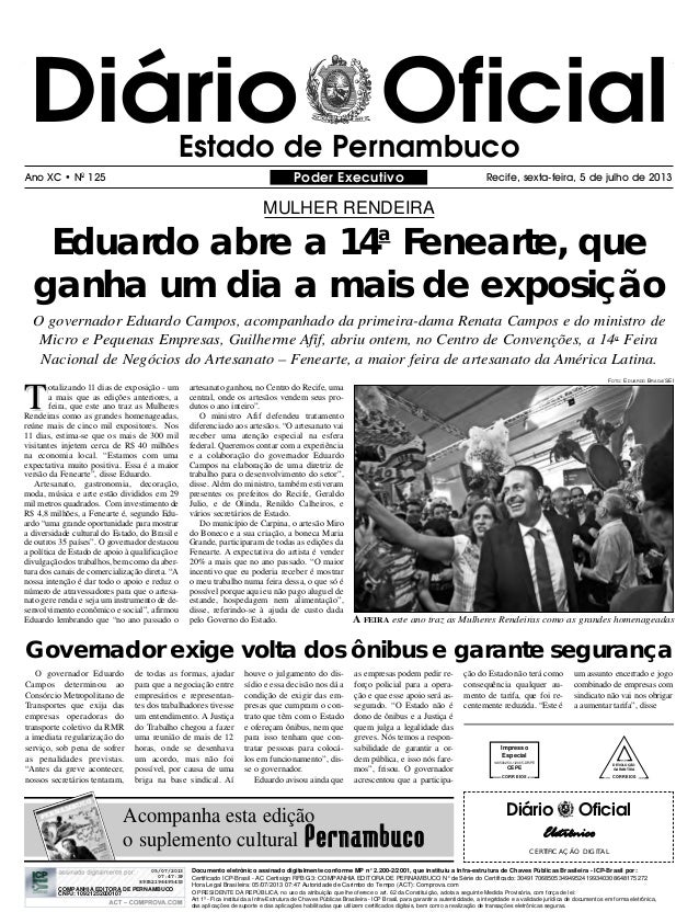 Diário OficialEstado de Pernambuco Poder Executivo Recife, sexta-feira, 5 de julho de 2013Ano XC • N0 125 Eduardo abre a 1...