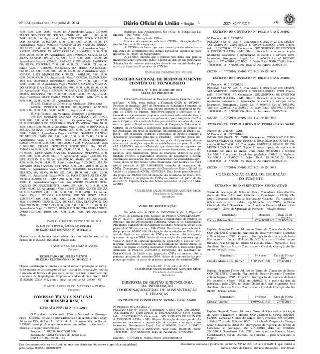 Nº 124, quarta-feira, 2 de julho de 2014 39ISSN 1677-7069 Este documento pode ser verificado no endereço eletrônico http:/...