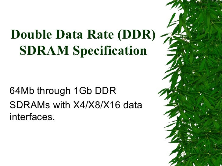 Double data rate (ddr)