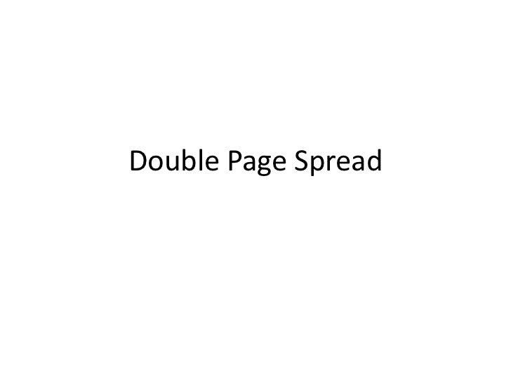 Double Page Spread <br />