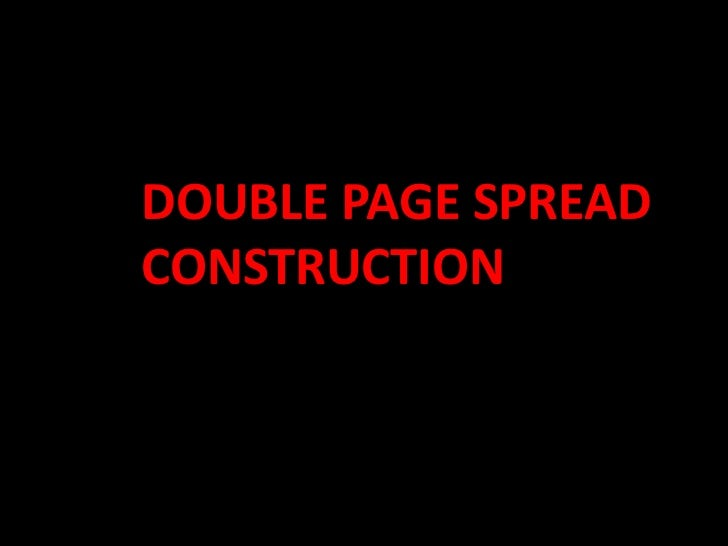 DOUBLE PAGE SPREAD   CONSTRUCTION<br />