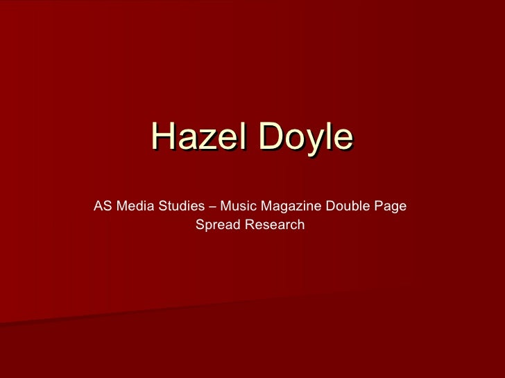 Hazel Doyle AS Media Studies – Music Magazine Double Page Spread Research