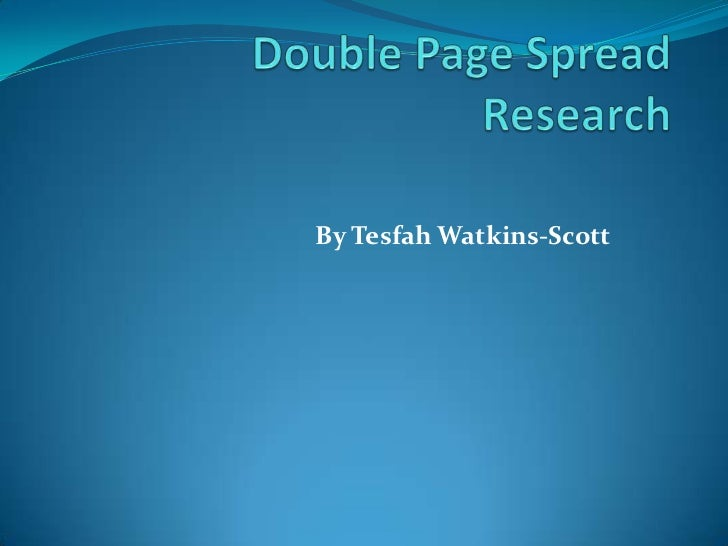 Double page spread research