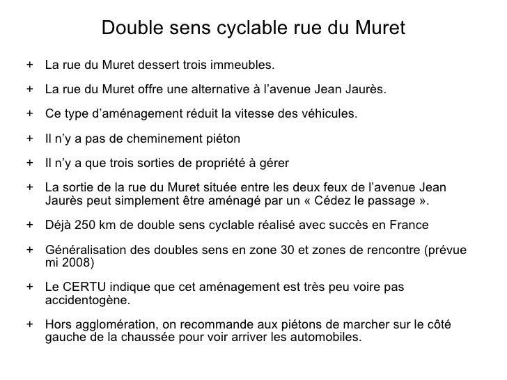 Double sens cyclable rue du Muret <ul><li>La rue du Muret dessert trois immeubles.  </li></ul><ul><li>La rue du Muret offr...