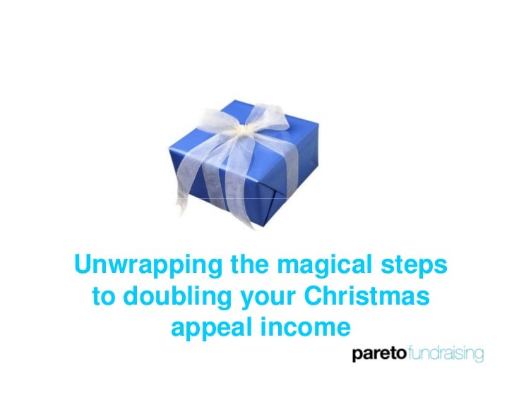 Unwrapping the magical steps  to doubling your Christmas        appeal income