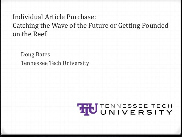 Individual Article Purchase: Catching the Wave of the Future or Getting Pounded on the Reef