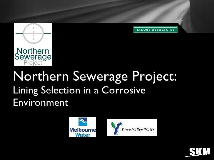 Northern Sewerage Project: Lining Selection in a Corrosive Environment