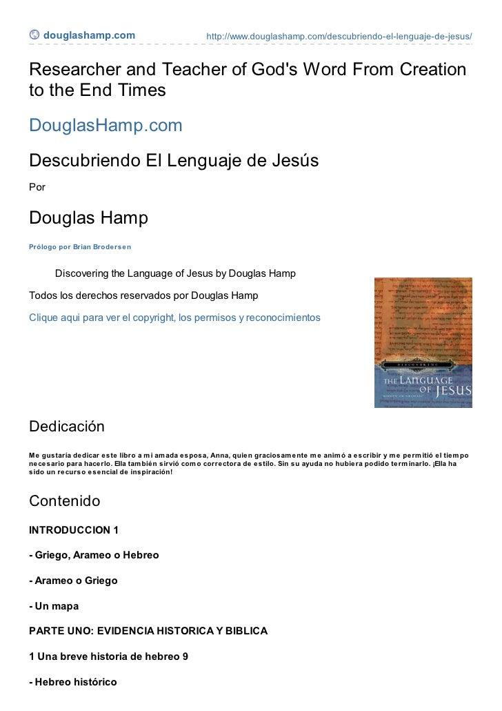 douglashamp.com                                http://www.douglashamp.com/descubriendo-el-lenguaje-de-jesus/Researcher and...