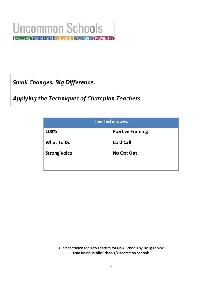 Small Changes. Big Difference.Applying the Techniques of Champion Teachers                                      The Techni...