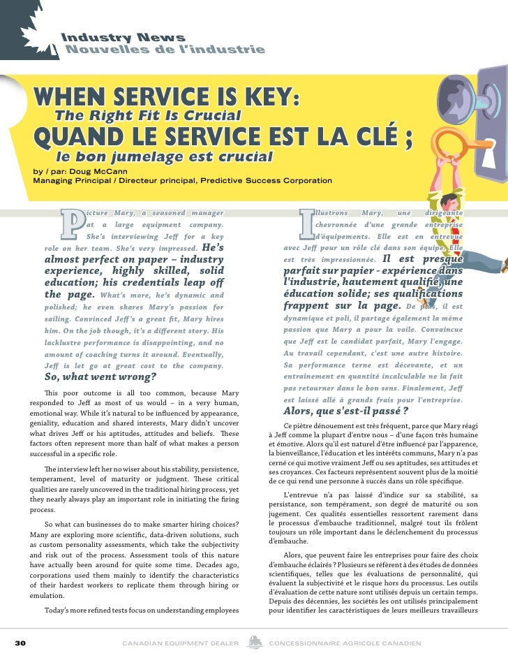industryNews                 Nouvellesdel'industrie      When Service iS Key:       The right Fit is crucial      Quand...