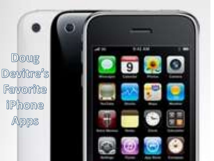 Doug Devitre'sFavorite iPhone Apps<br />