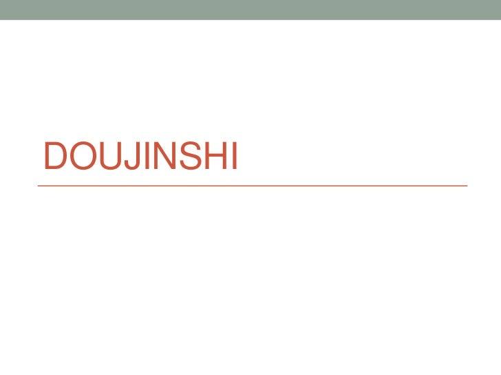 Doujinshi<br />