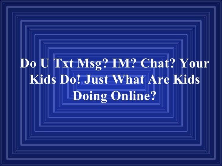 Do U Txt Msg