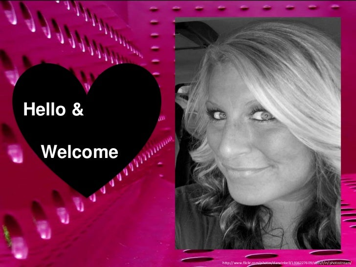Hello &  Welcome            http://www.flickr.com/photos/darwinbell/1936227609/sizes/l/in/photostream/