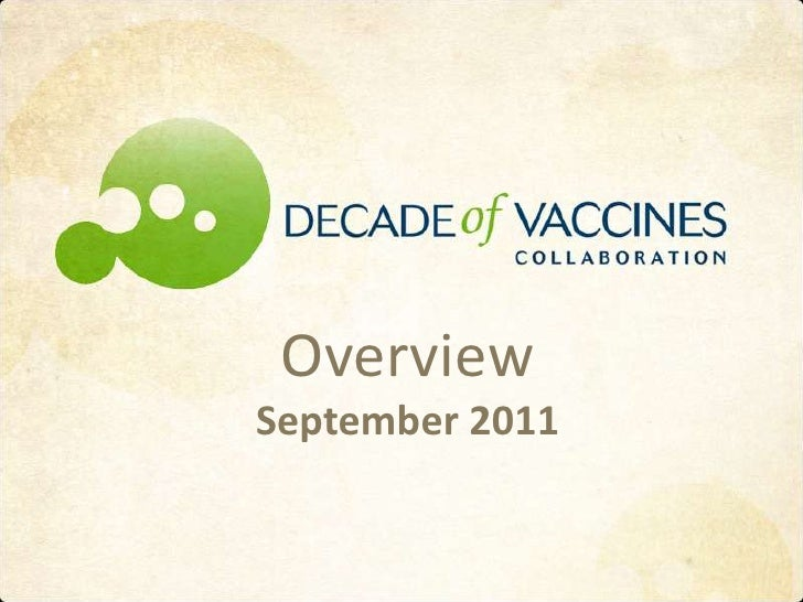 Decade of Vaccines Collaboration Overview - September 2011