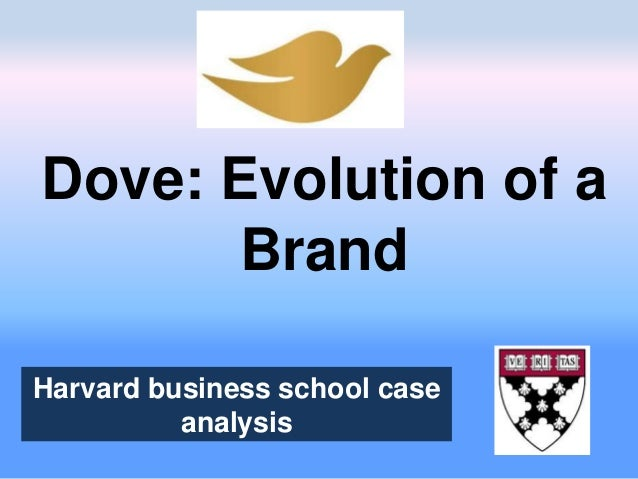 """dove the evolution of a brand In 2007, unilever's dove was the world 's number-one """"cleansing """" brand in the health and beauty sector dove competed in all categories like cleansing bars."""
