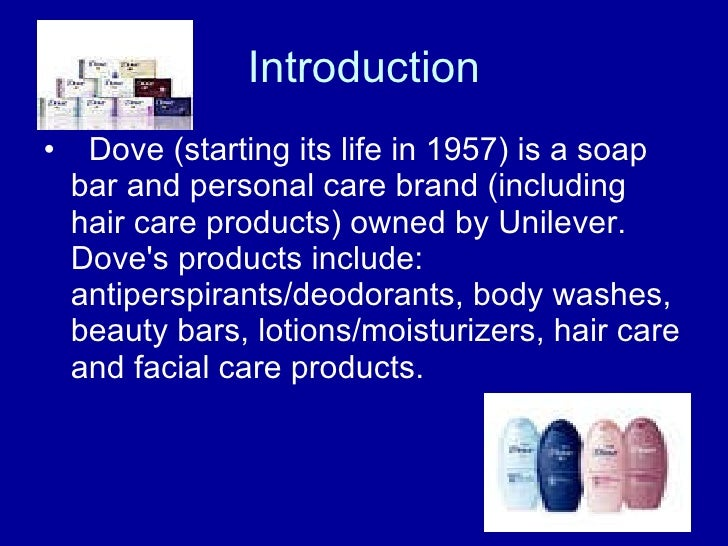 communication strategy for dove by unilever I have 30+ years of leadership experience in marketing and communications dove, a unilever personal care recommended by forbes unilever aims for.