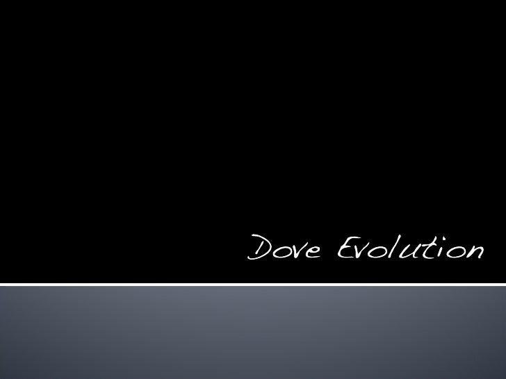Dove Evolution Mona Malmedal