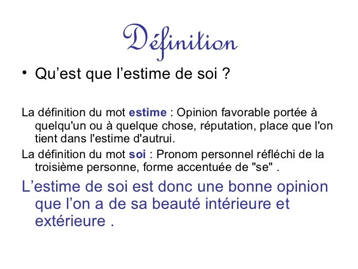 Dove l estime de soi for Haute opinion de soi