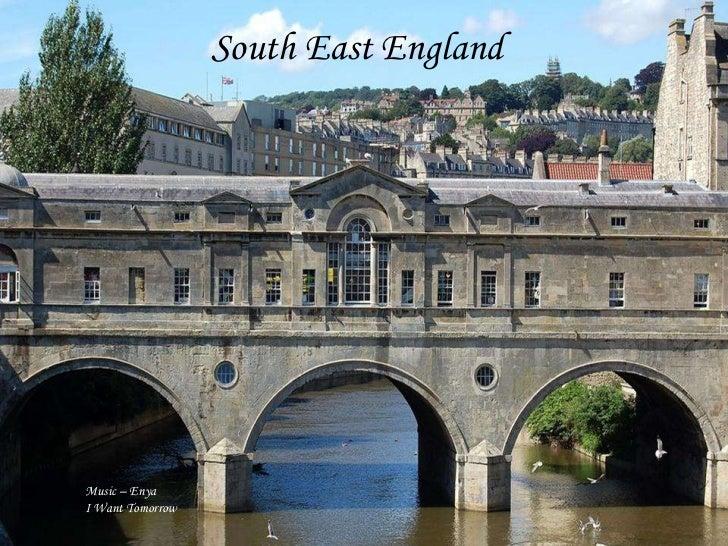 South East EnglandMusic – EnyaI Want Tomorrow