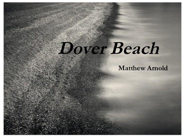 Dover Beach      Matthew Arnold