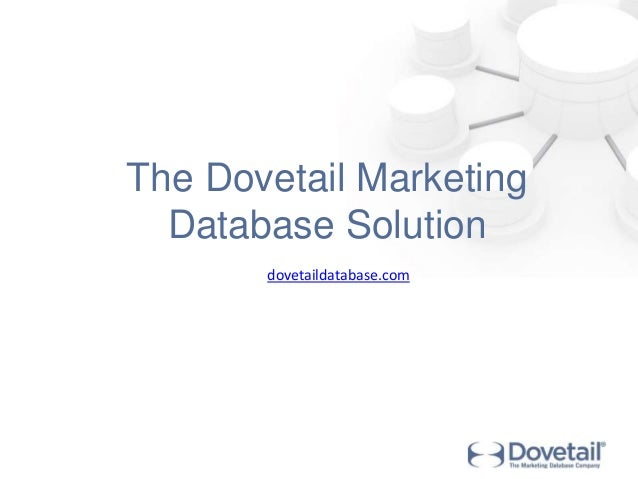 The Dovetail Marketing  Database Solution  dovetaildatabase.com