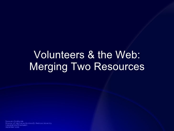 Volunteers & the Web: Merging Two Resources