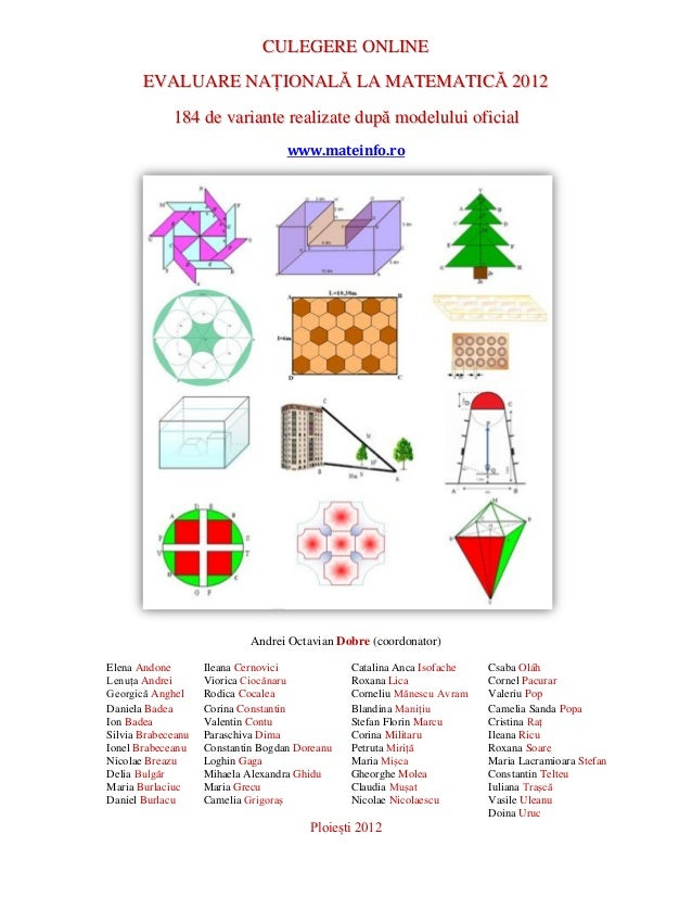 CULEGERE ONLINE       EVALUARE NAȚIONALĂ LA MATEMATICĂ 2012             184 de variante realizate după modelului oficial  ...