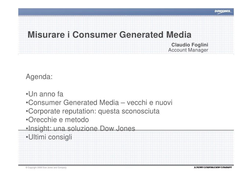 Misurare i Consumer Generated Media                                           Claudio Foglini                             ...
