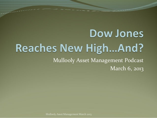 Mullooly Asset Management Podcast                          March 6, 2013Mullooly Asset Management March 2013