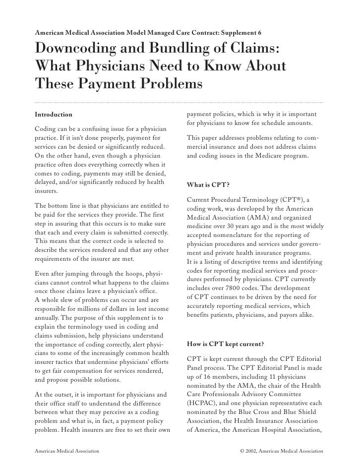 American Medical Association Model Managed Care Contract: Supplement 6  Downcoding and Bundling of Claims: What Physicians...