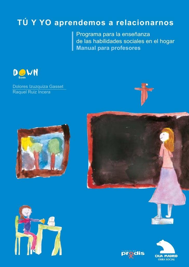 TÚ Y YO aprendemos a relacionarnos                            Programa para la enseñanza                            de las...