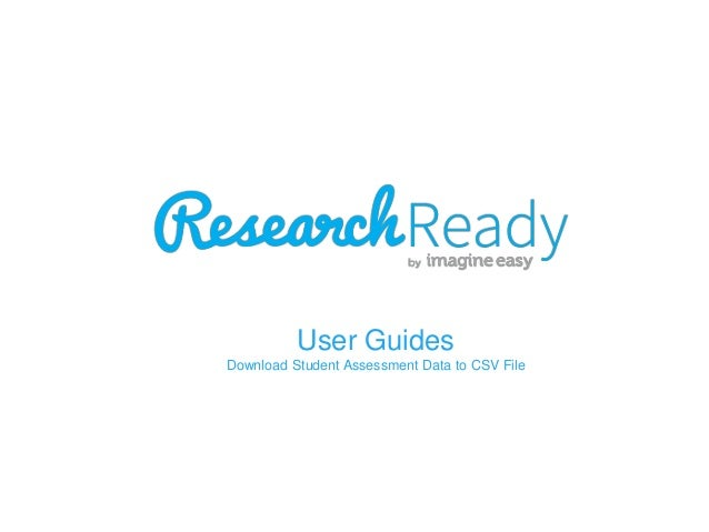 User Guides Download Student Assessment Data to CSV File