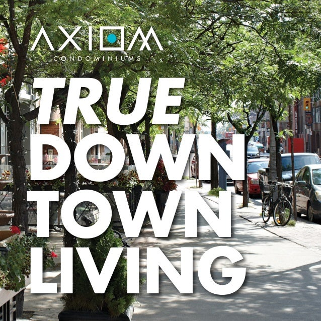 TRUEDOWNTOWNLIVING