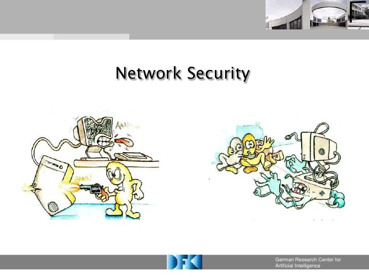 Network Security                        German Research Center for                    Artificial Intelligence