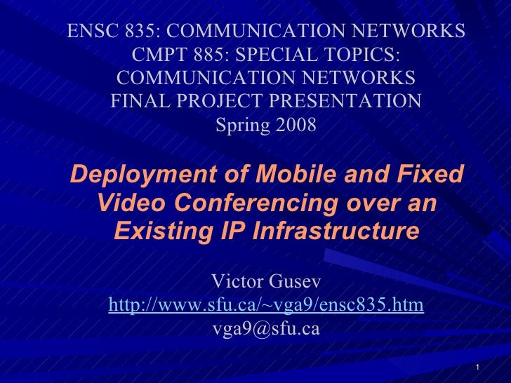 <ul><ul><li>ENSC 835: COMMUNICATION NETWORKS </li></ul></ul><ul><ul><li>CMPT 885: SPECIAL TOPICS: COMMUNICATION NETWORKS <...