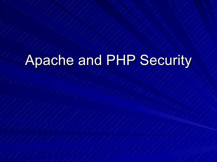 Apache and PHP Security