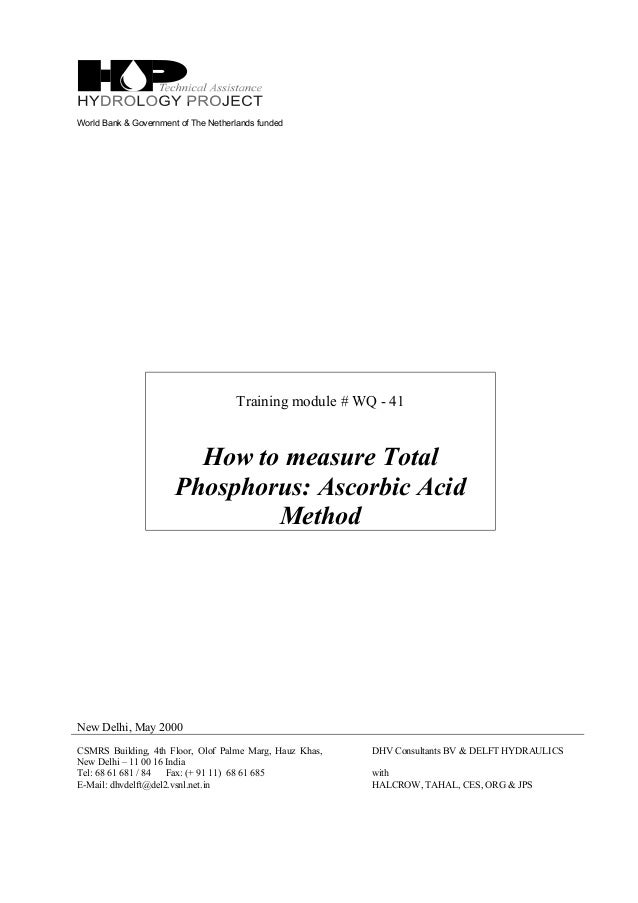 World Bank & Government of The Netherlands funded Training module # WQ - 41 How to measure Total Phosphorus: Ascorbic Acid...
