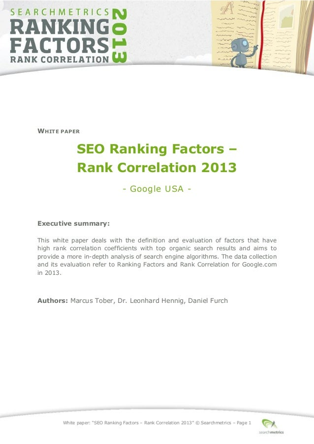 "White paper: ""SEO Ranking Factors – Rank Correlation 2013"" © Searchmetrics – Page 1 WHITE PAPER SEO Ranking Factors – Rank..."