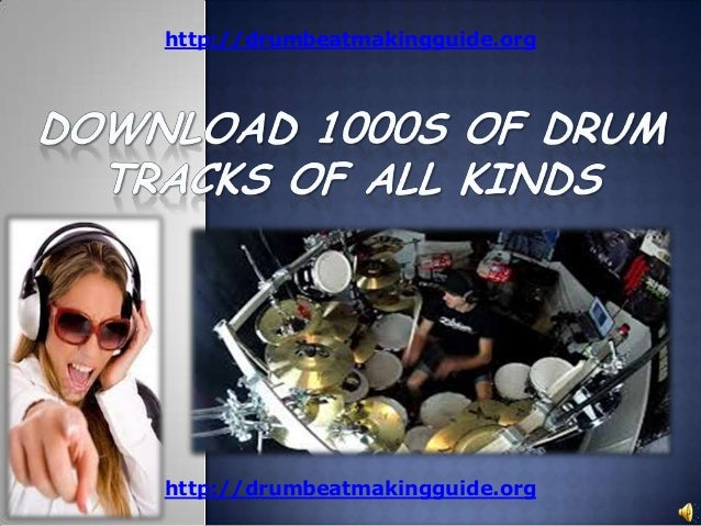 Download 1000s of drum tracks of all kinds
