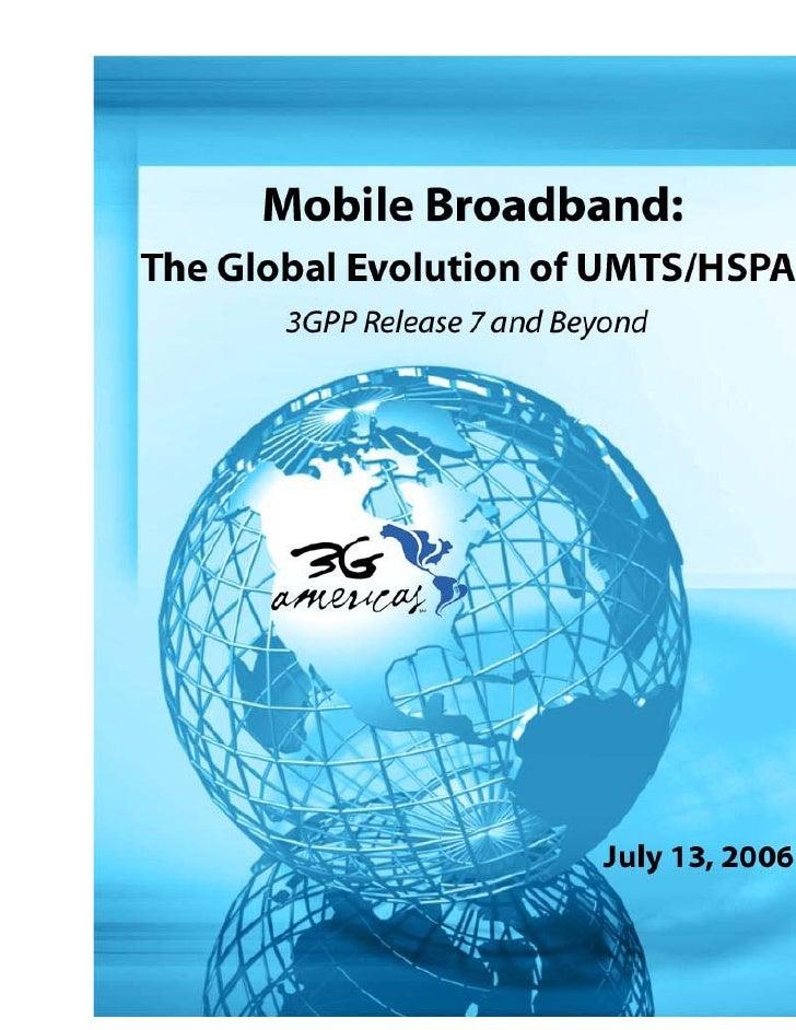 Mobile Broadband: The Global Evolution of UMTS/HSPA                            3GPP Release 7 and Beyond  ACRONYM LIST.......
