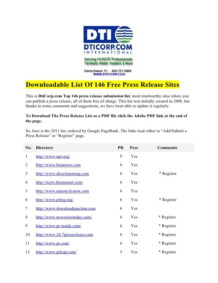 Downloadable List Of 146 Free Press Release SitesThis is DtiCorp.com Top 146 press release submission list, most trustwort...