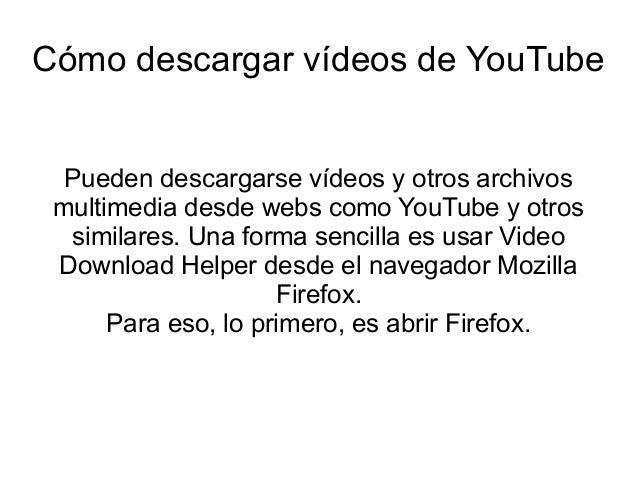 Cómo bajar vídeos de YouTube