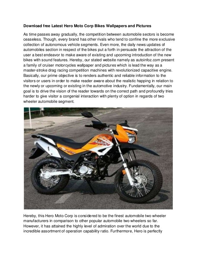 Download free Latest Hero Moto Corp Bikes Wallpapers and PicturesAs time passes away gradually, the competition between au...